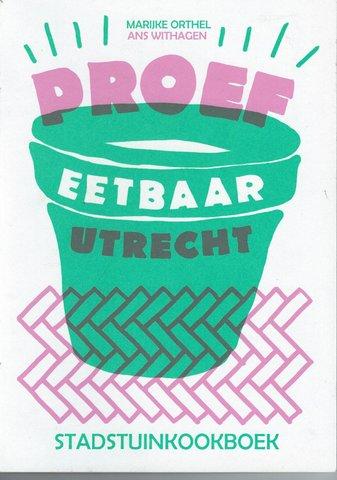 Stadstuinkookboek Eetbaar Utrecht